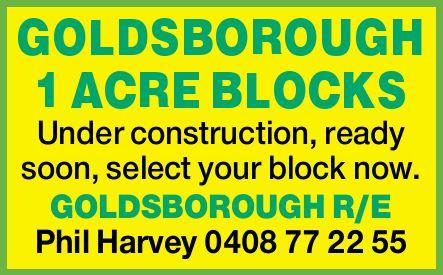 GOLDSBOROUGH 1 ACRE BLOCKS   Under construction, ready soon,   select your block now.  ...