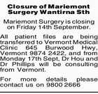 Closure of Mariemont Surgery Wantirna Sth Mariemont Surgery is closing on Friday 14th September