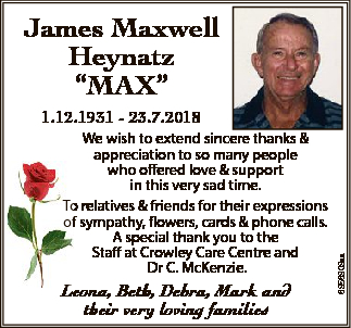 """James Maxwell Heynatz """"MAX"""" We wish to extend sincere thanks & appreciation to so many..."""