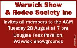 Invites all members to the AGM Tuesday 28 August at 7 pm Douglas Feez Pavillion, Warwick Showgrounds...