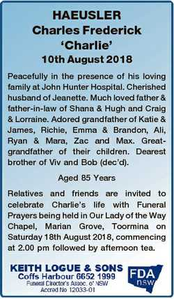 HAEUSLER Charles Frederick `Charlie' 10th August 2018 Peacefully in the presence of his loving f...