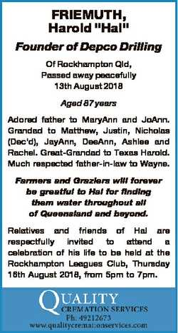 """FRIEMUTH, Harold """"Hal"""" Founder of Depco Drilling Of Rockhampton Qld, Passed away peacefull..."""