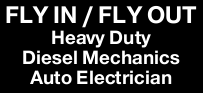 FLY IN / FLY OUT - Heavy Duty Diesel Mechanics & Auto Electricians   MUST HAVE EART...