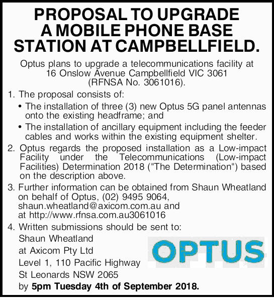 PROPOSAL TO UPGRADE A MOBILE PHONE BASE STATION AT CAMPBELLFIELD.   Optus plans to upgrade a...