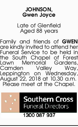 JOHNSON, Gwen Joyce Late of Glenfield Aged 88 years Family and friends of GWEN are kindly invited...