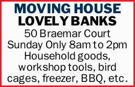 Sunday Only   8am to 2pm    Household goods  Workshop tools  Bird cages  ...