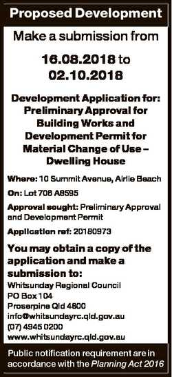 Proposed Development Make a submission from 16.08.2018 to 02.10.2018 Development Application for: Pr...