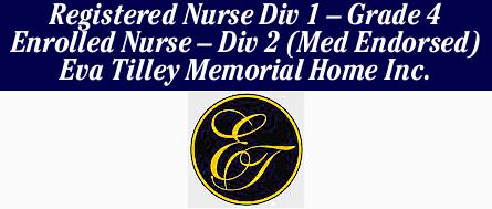 Registered Nurse Div 1 – Grade 4   Enrolled Nurse – Div 2 (Med Endorsed)   Ev...