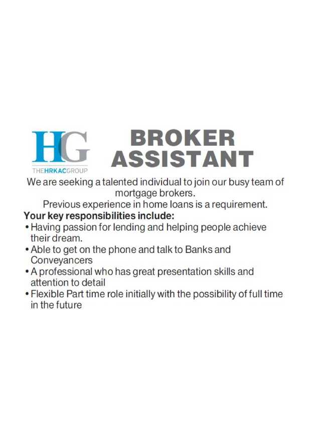 Broker Assistant   We are seeking a talented individual to join our busy team of mortgage bro...