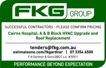 SUCCESSFUL CONTRACTORS – PLEASE CONFIRM PRICING   Cairns Hospital: A & B Block HVAC...