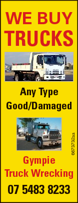 WE BUY TRUCKS 6673732aa Any Type Good/Damaged Gympie Truck Wrecking 07 5483 8233