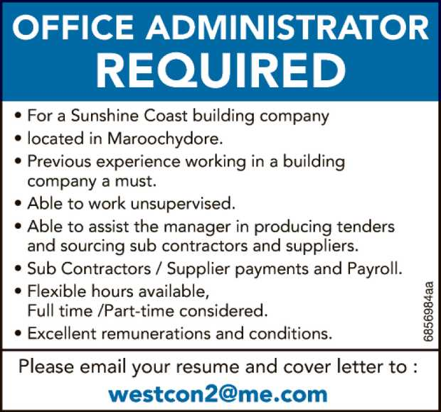 Office Administrator Required    For a Sunshine Coast building company located in Maroochy...