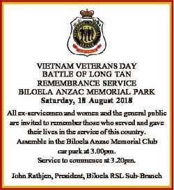 VIETNAM VETERANS DAY BATTLE OF LONG TAN REMEMBRANCE SERVICE BILOELA ANZAC MEMORIAL PARK Saturday, 18...