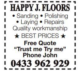 HAPPY J. FLOORS    Sanding   Polishing Laying   Repairs   Quality workm...