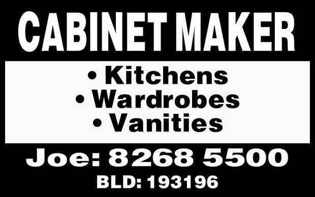 CABINET MAKER    Kitchens  Wardrobes  Vanities   BLD: 193196