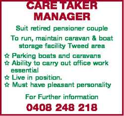 CARE TAKER MANAGER Suit retired pensioner couple To run, maintain caravan & boat storage facilit...