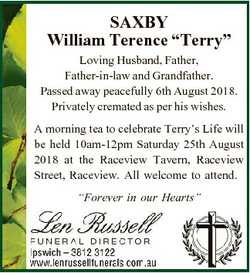 "SAXBY William Terence ""Terry"" Loving Husband, Father, Father-in-law and Grandfather. Passe..."
