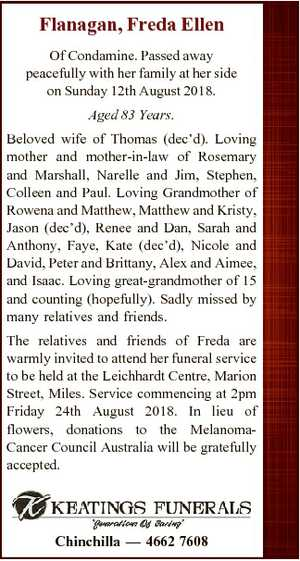 Flanagan, Freda Ellen Of Condamine. Passed away peacefully with her family at her side on Sunday 12th...