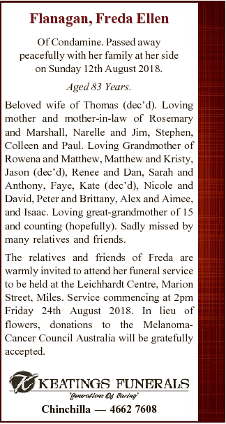 Of Condamine. Passed away peacefully with her family at her side on Sunday 12th August 2018. Aged...