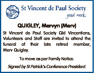 St Vincent de Paul Society Qld Vincentians, Volunteers and Staff are invited to attend the...