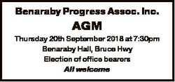 Benaraby Progress Assoc. Inc. AGM Thursday 20th September 2018 at 7:30pm Benaraby Hall, Bruce Hwy El...