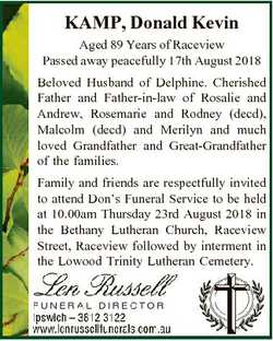 KAMP, Donald Kevin Aged 89 Years of Raceview Passed away peacefully 17th August 2018 Beloved Husband...
