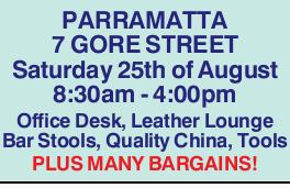 <p> PARRAMATTA 7 GORE STREET </p> <p> Saturday 25th of August 8:30am - 4:00pm Office Desk...</p>