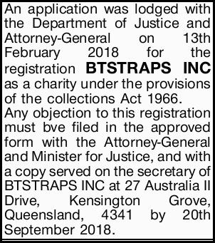An application was lodged with the Department of Justice and Attorney-General on 13th February 20...