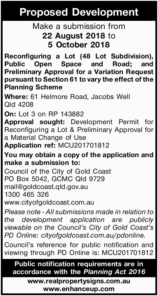 Proposed Development Make a submission from 22 August 2018 to 5 October 2018 Reconfigurin...