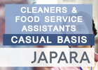 Cleaners & Food Service Assistants Wanted - JAPARA