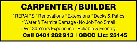 *REPAIRS *Renovations *Extensions *Decks & Patios *Water & Termite Damage   N...