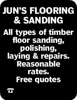 JUN'S FLOORING & SANDING   All types of timber floor sanding, polishing, laying &...