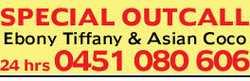 SPECIAL OUTCALL   Ebony Tiffany & Asian Coco   24 hrs