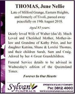 THOMAS, June Nellie Late of Milford Grange, Eastern Heights, and formerly of Tivoli, passed away pea...