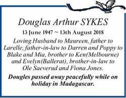Douglas Arthur SYKES   13 June 1947 ~ 13th August 2018   Loving Husband to Maureen,   ...