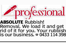 ABSOLUTE Rubbish! Removal. We load it and get rid of it for you. Your rubbish is our business.