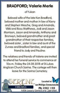 BRADFORD; Valerie Merle of Yukan Beloved wife of the late Ken Bradford, beloved mother and mother in...