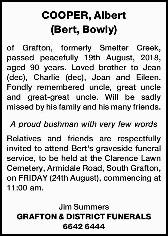 of Grafton, formerly Smelter Creek, passed peacefully 19th August, 2018, aged 90 years.  ...
