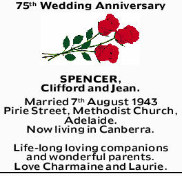 SPENCER, Clifford and Jean.   Married 7th August 1943   Pirie Street, Methodist Church, A...