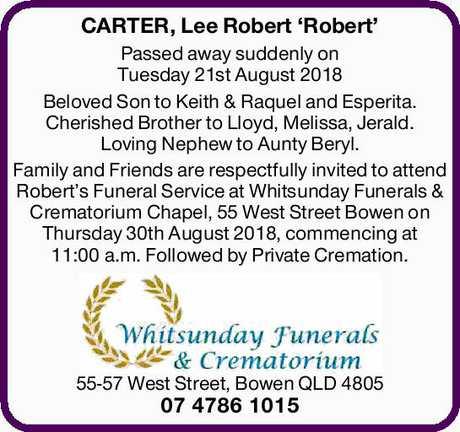 <p> <strong>CARTER, Lee Robert 'Robert' </strong> </p> <p> Passed away suddenly on...</p>