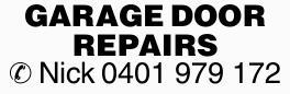Local Garage DoorRepairs   Nick 0401979172