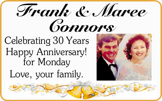 Frank & Maree Connors    Celebrating 30 Years   Happy Anniversary!   ...