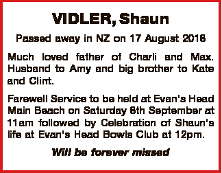 Passed away in NZ on 17 August 2018