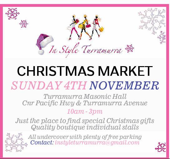 CHRISTMAS MARKET SUNDAY 4TH NOVEMBER   Turramurra Masonic Hall Cnr Pacific Hwy & Turramur...