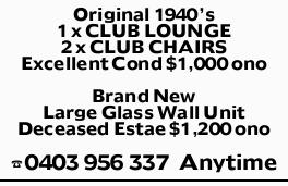 Original 1940's   1 x CLUB LOUNGE   2 x CLUB CHAIRS Excellent Condition $1,000...