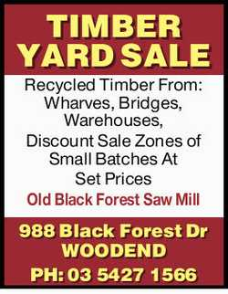 TIMBER YARD SALE Recycled Timber From: Wharves, Bridges, Warehouses, Discount Sale Zones of Small...