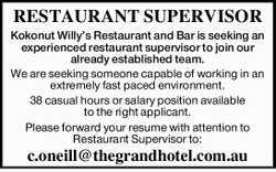 RESTAURANT SUPERVISOR   Kokonut Willy's Restaurant and Bar is seeking an experienced rest...