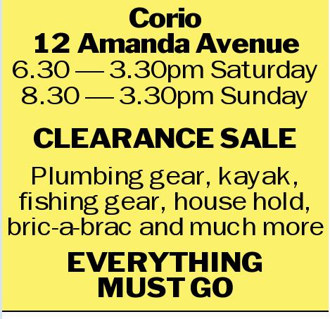 Corio 12 Amanda Avenue 6.30 _ 3.30pm Saturday 8.30 _ 3.30pm Sunday CLEARANCE SALE Plumbing gear,...