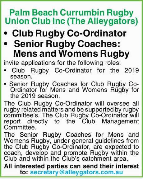 <p> Palm Beach Currumbin Rugby Union Club Inc (The Alleygators) Club Rugby Co-Ordinator Senior Rugby...