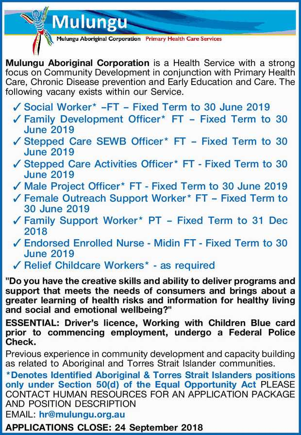 Mulungu Aboriginal Corporation is a Health Service with a strong focus on Community Development i...